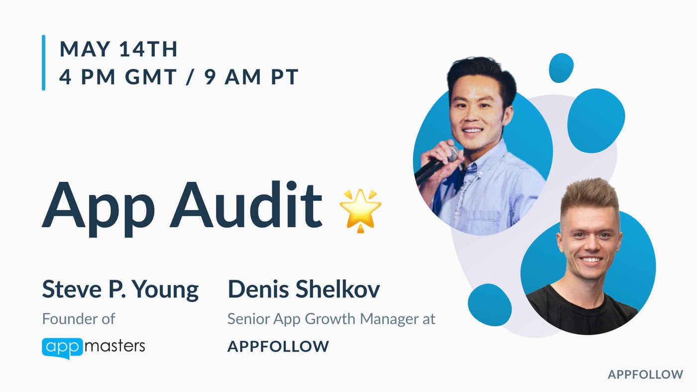 App Audit with Steve P. Young from App Masters