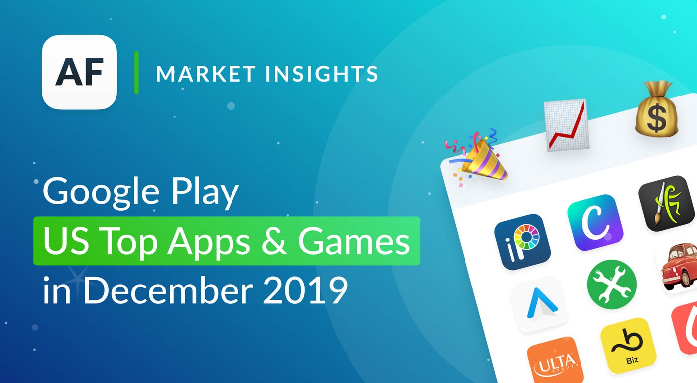 Top Apps and Games in US Google Play Store for December 2019