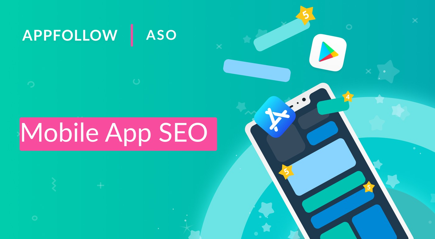 Mobile app SEO optimization