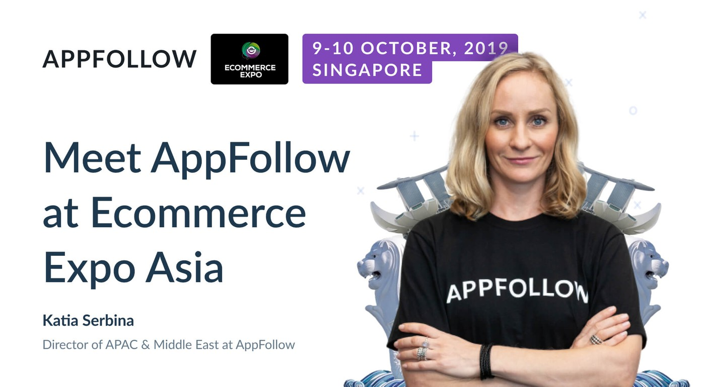Meet AppFollow at eCommerce Expo Asia 2019