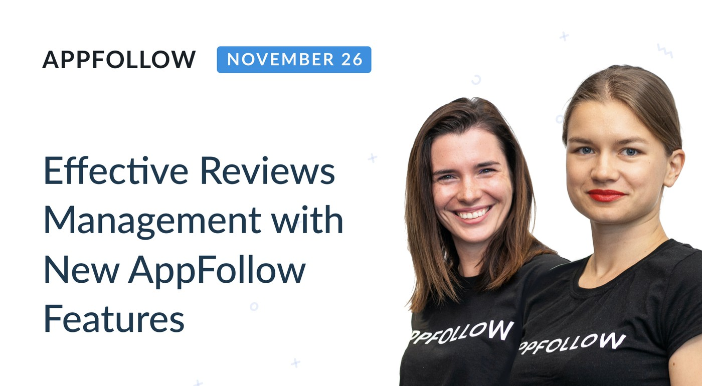 Webinar: New Reply to Reviews Features in AppFollow