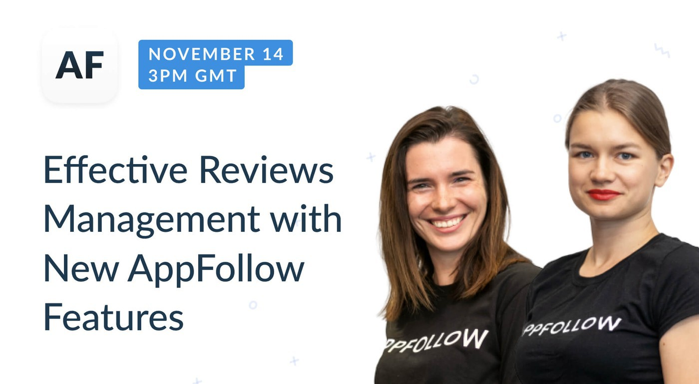 Webinar recording: Effective reviews management with the new AppFollow tools