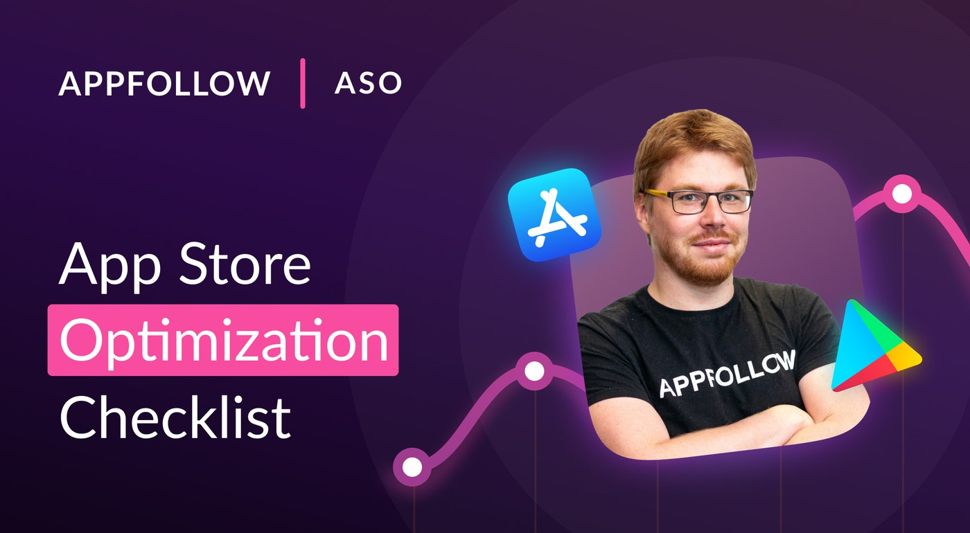 App Store Optimization Trends + ASO Checklist [PDF]