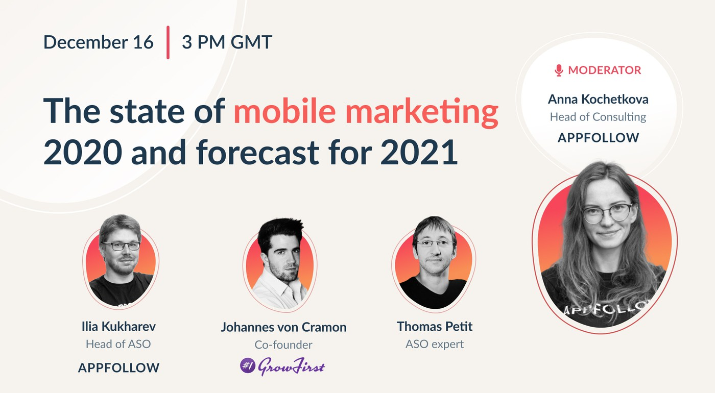 The state of mobile marketing 2020 and forecast for 2021 [Recording]