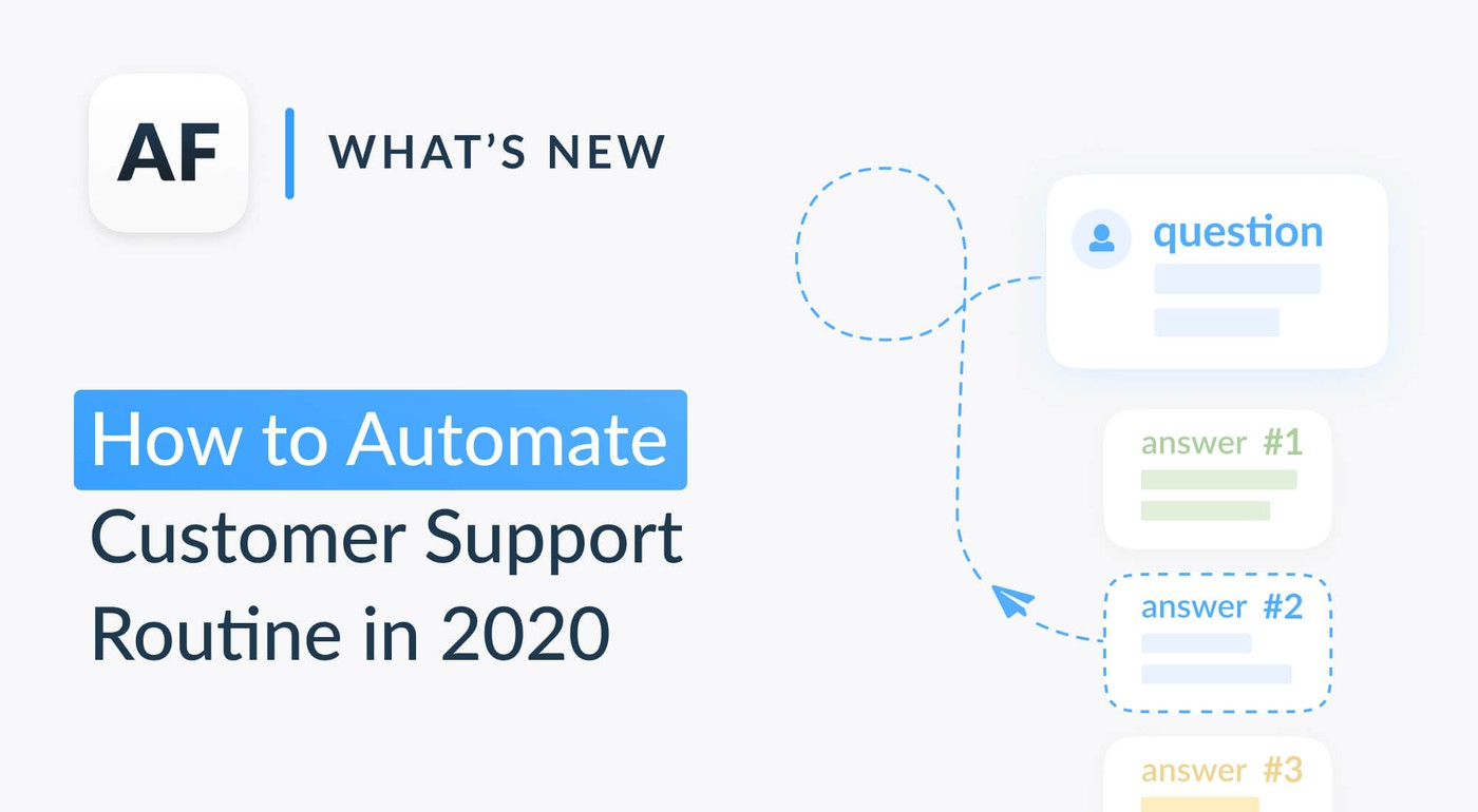 How to automate customer support routine in 2020