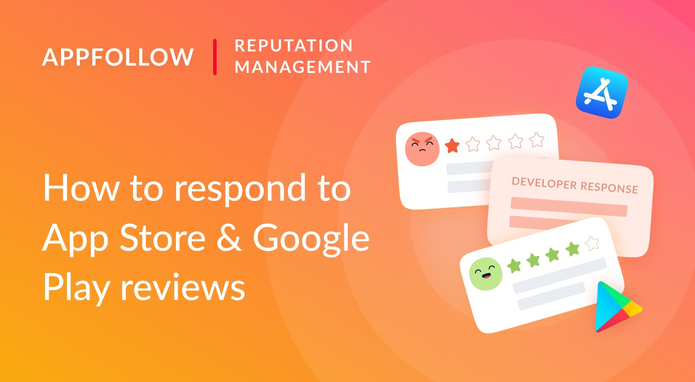 How to respond to negative and positive app reviews