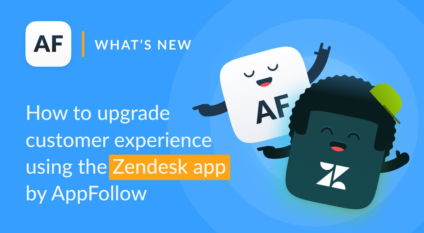 How to Improve Mobile Customer Experience with Zendesk