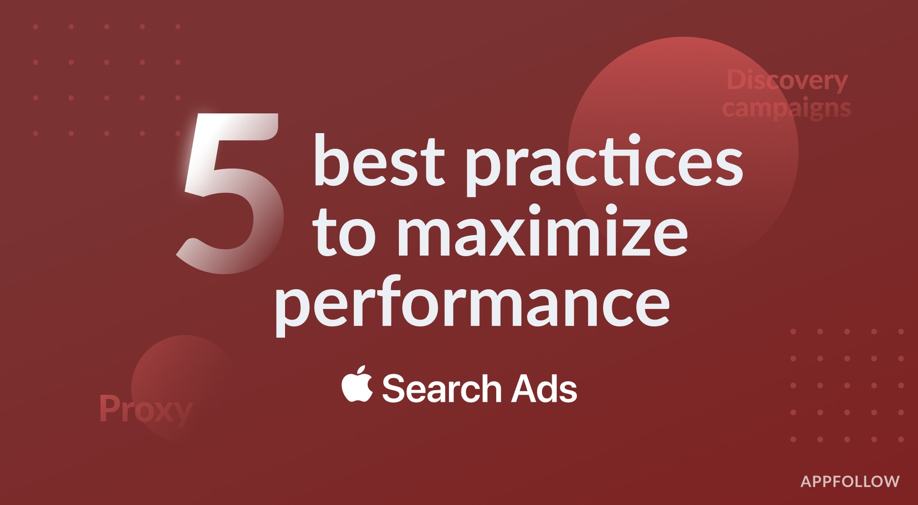 5 Apple Search Ads best practices to maximize performance