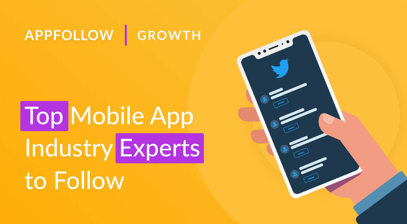 10 Top Mobile App Industry Experts to Follow on Twitter