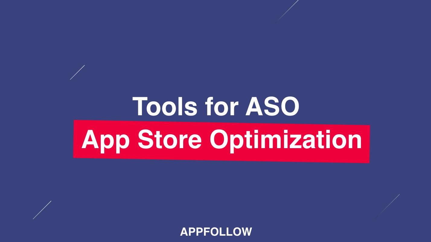 ASO Tools для App Store и Google Play