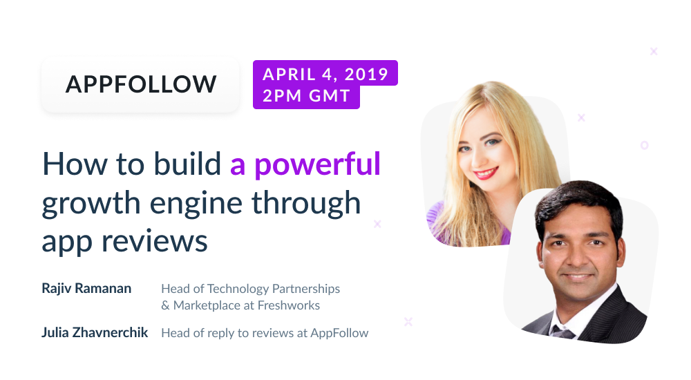 Webinar: How to build a powerful growth engine through app reviews