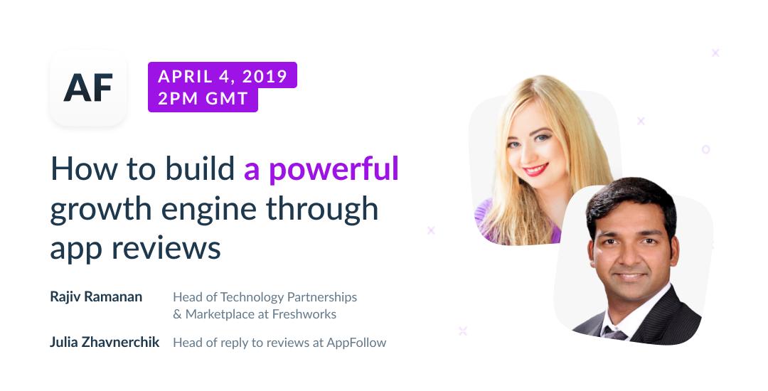 Webinar: How to build a powerful growth engine through app reviews