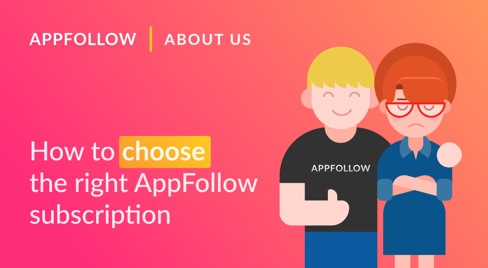 New Pricing Plans at AppFollow: How to Choose the Right One