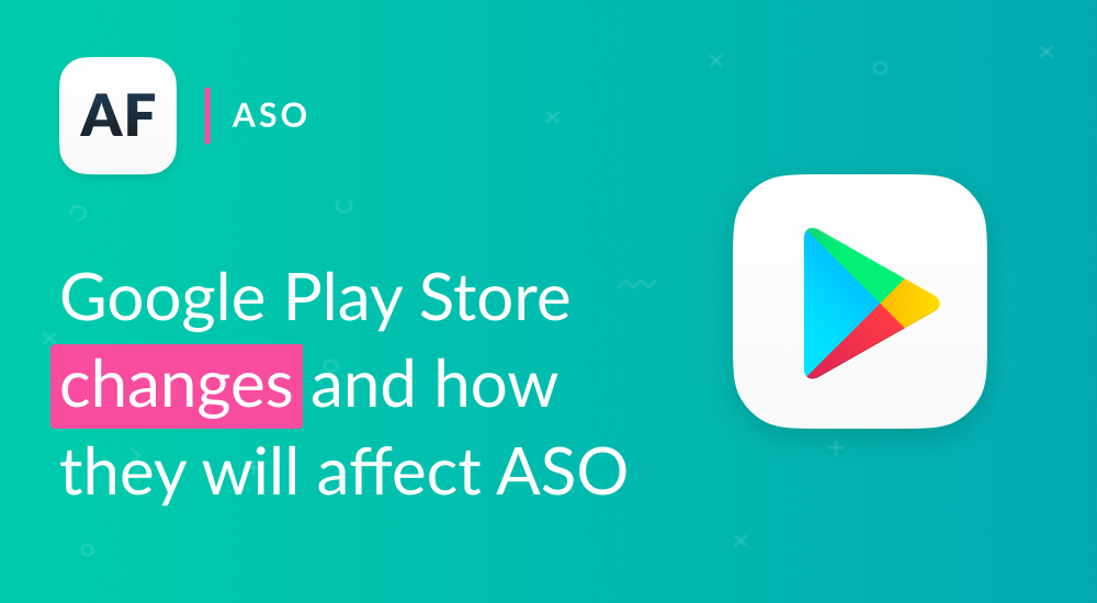 Google Play Store changes and how they will affect ASO in 2019