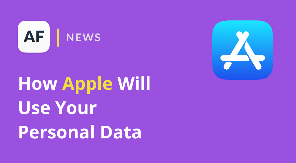How Apple Will Use Your Personal Data