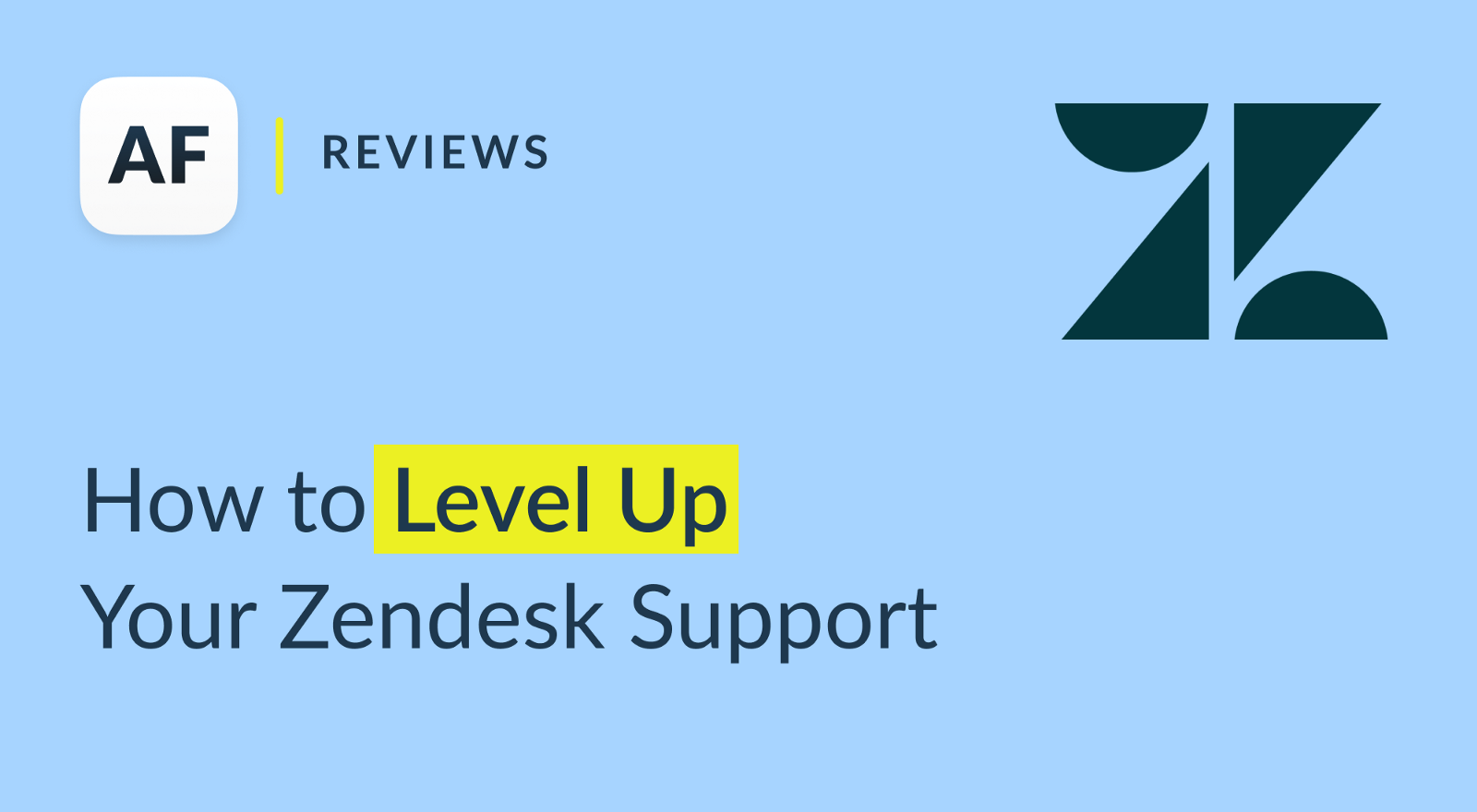 How to Level Up Your Zendesk Support