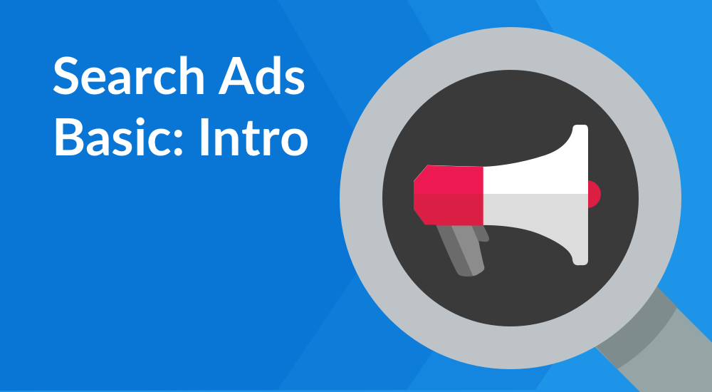 Search Ads Basic: Intro
